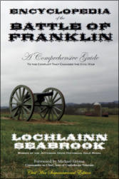 Encyclopedia of the Battle of Franklin - A Comprehensive Guide to the Conflict that Changed the Civil War