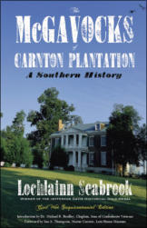 The McGavocks of Carnton Plantation: A Southern History - Celebrating One of Dixie's Most Noble Confederate Families and Their Tennessee Home
